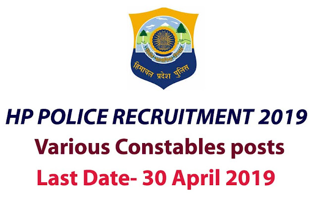 police recruitment of himachal pradesh 2019, himachal pradesh police constables 2019