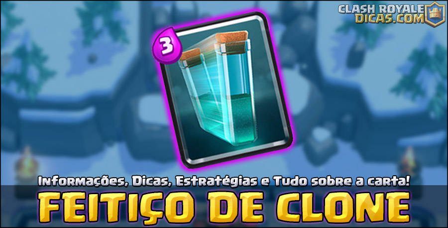 Carta do Clone em Clash Royale
