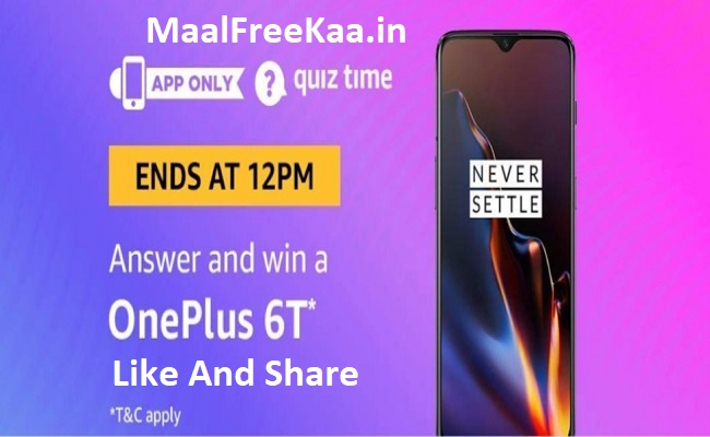 Contest! Quiz Time Answer Win OnePlus 6T (Answer All