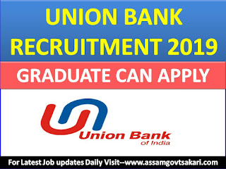 Union Bank Of India Specialist Officer Recruitment 2019