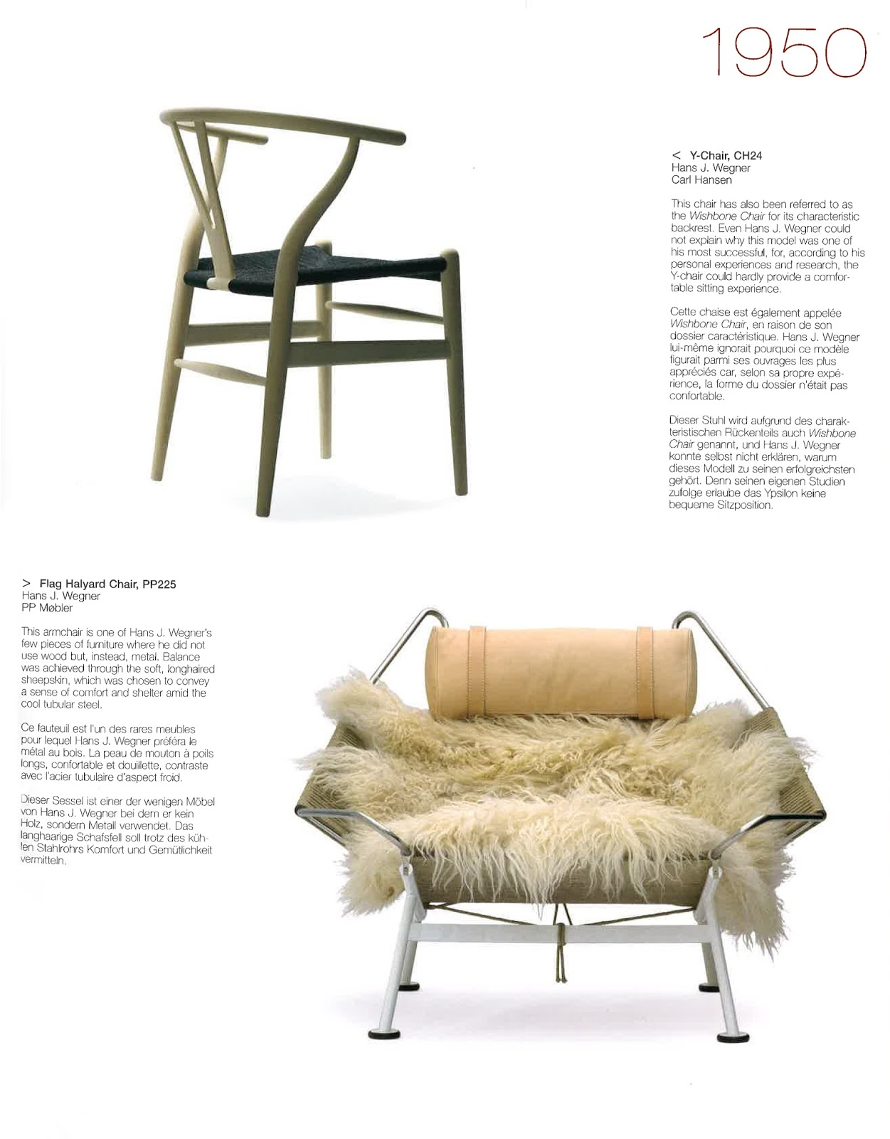One of our favourite books is modern furniture it brings you the most influential and innovating designs in from the past 150 years beginning with latest