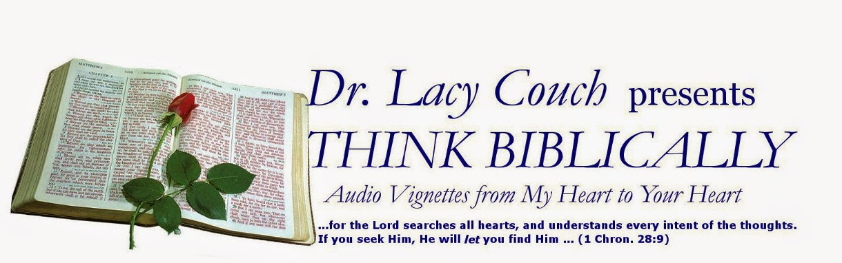 Think Biblically with Dr. Lacy Couch
