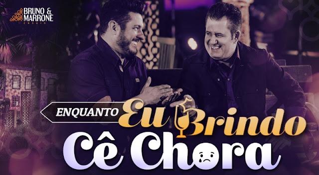 Bruno e Marrone - Enquanto Eu Brindo Cê Chora