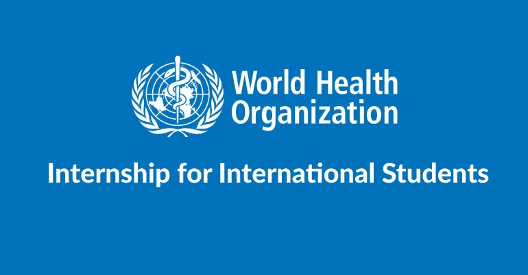 World Health Organization (WHO) Internship Programme