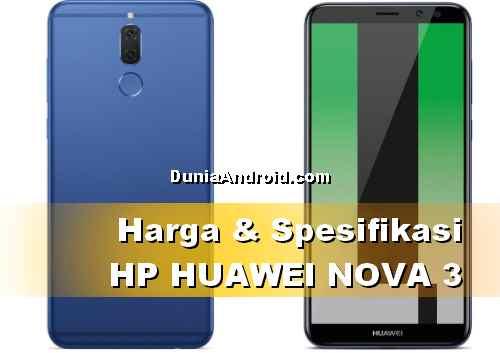 Harga terbaru Huawei Nova 3 dan spesifikasinya