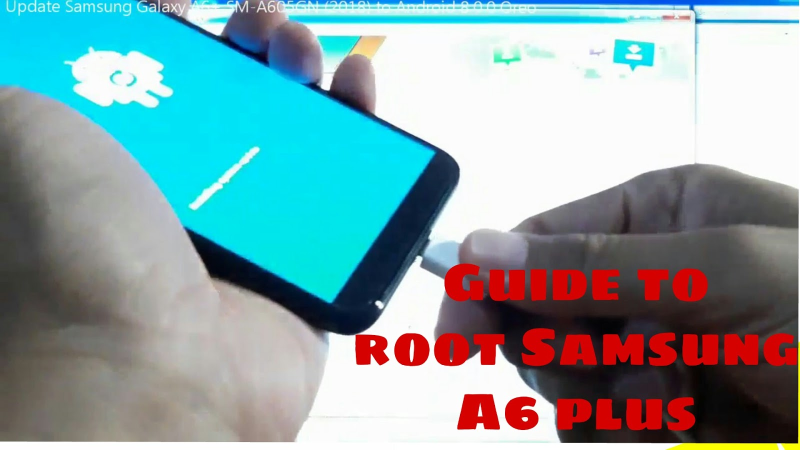 Root SM-A605F Samsung Galaxy A6+ Android 8 0 0 Oreo Final easy