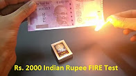 Rs.2000 New Indian Rupees Fire Test