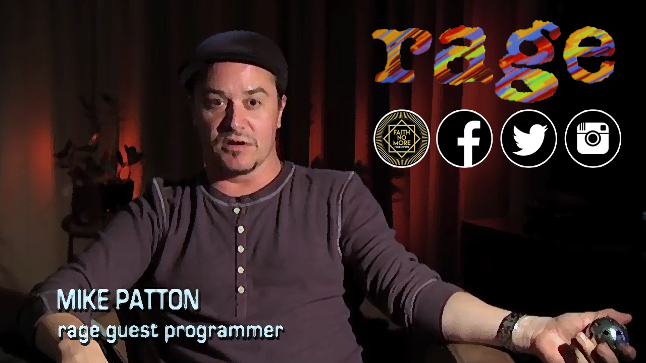 Mike Patton Rage Tv S Most Regular Guest