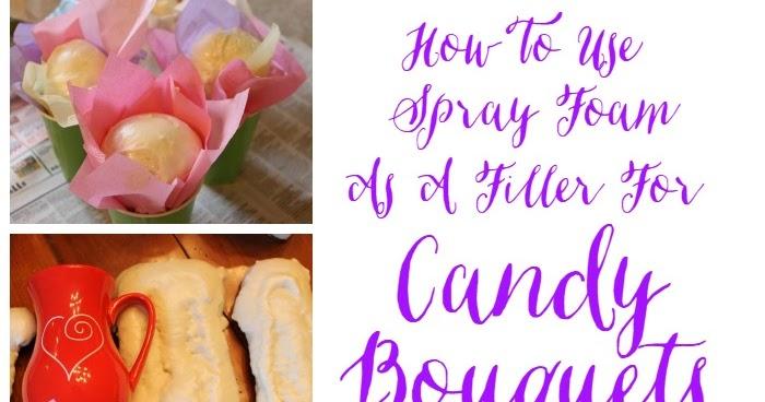 Miss Kopy Kat Using Spray Foam In Candy Bouquets