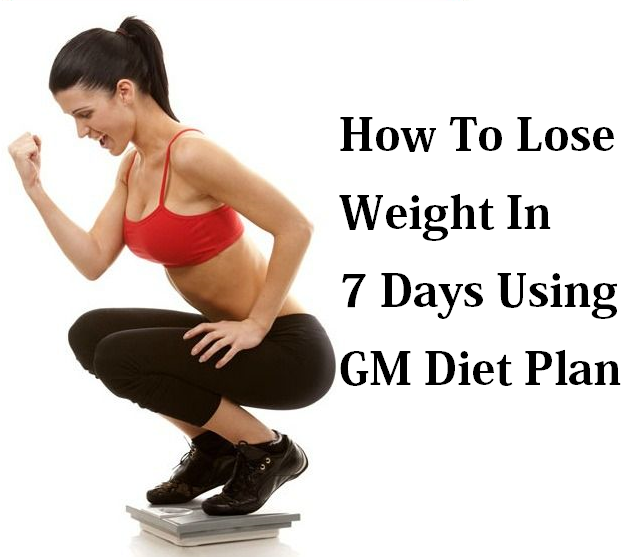 How To Lose Weight Using GM Diet Plan