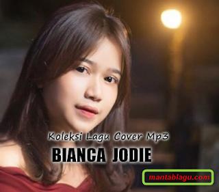 Kumpulan Lagu Bianca Jodie Idol Full Album Mp3 Terbaru 2018 Rar,Bianca Jodie, Cover,
