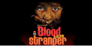 Dele Charley's The Blood of a Stranger: Background, Plot Summary, Setting, Language,Themes, Style and Characters
