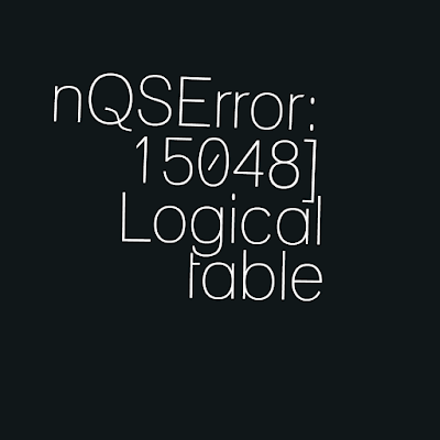 [nQSError: 15048] Logical table