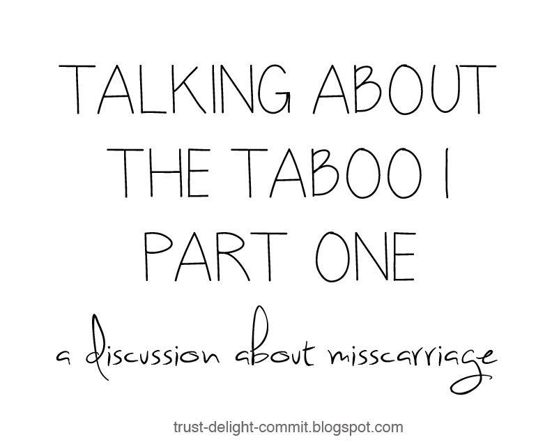 Talking about the Taboo | Part One | a discussion about miscarriage