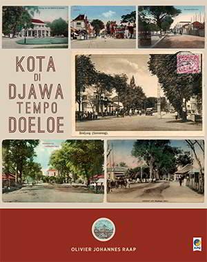 Kota di Djawa Tempoe Doeloe PDF Penulis Olivier Johannes Raap