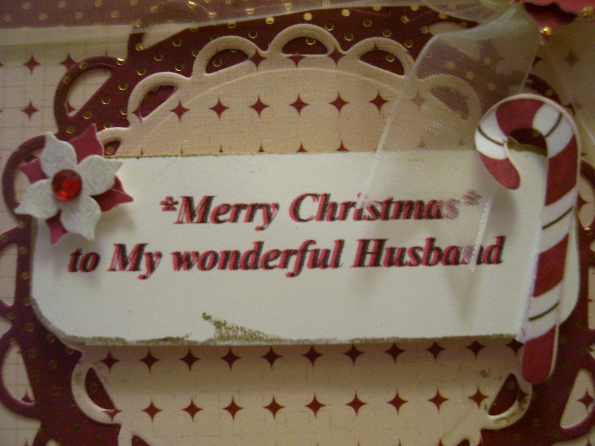 Something Crafty by Dottie: Merry Christmas to My Husband Mojo 273