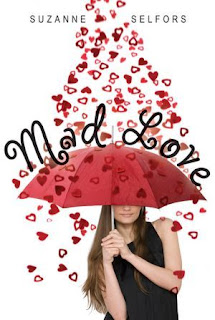 Mad Love – Suzanne Selfors