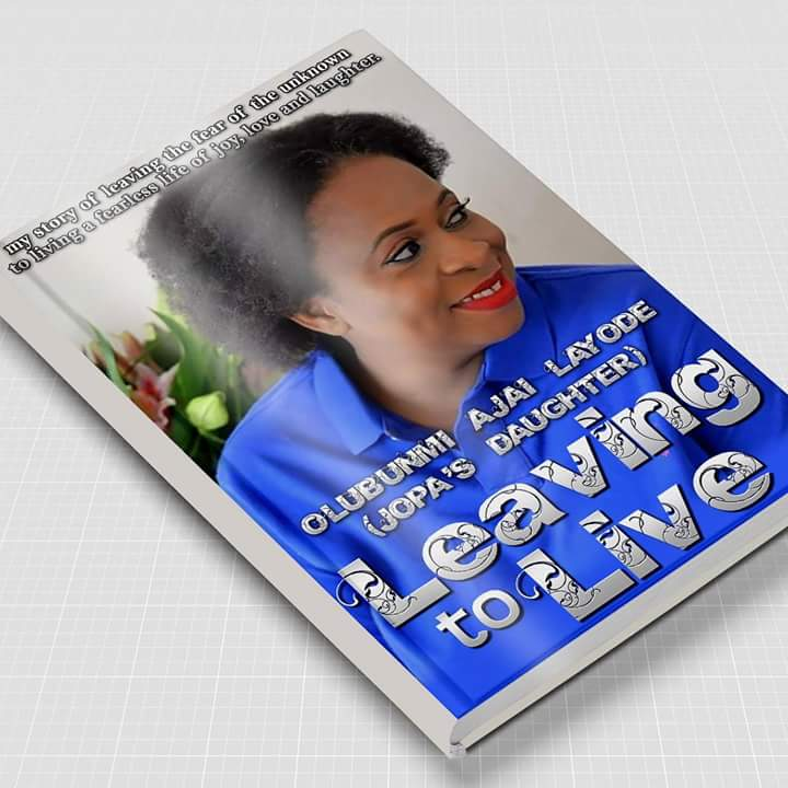 Leaving to Live by OLUBUNMI AJAI