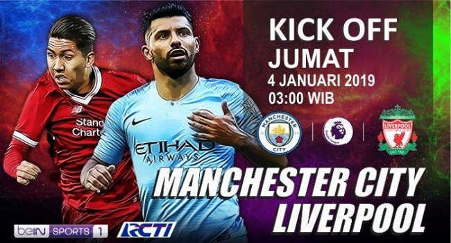 Live Streaming Manchester City vs Liverpool 4 Januari 2019
