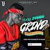 Yung Zeelee - Grind | @Iamyungzeelee
