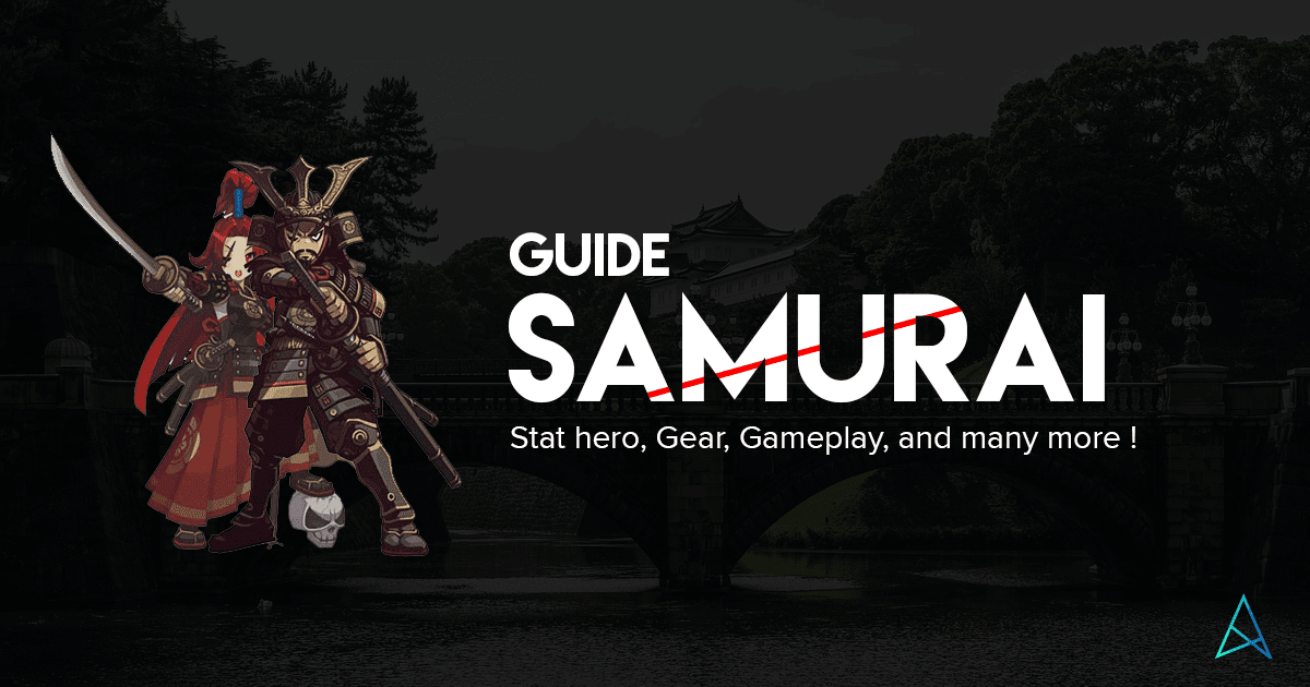 [Info Hero] Samurai with Guide Stat Hero, Gear, Gameplay and Quest Story ! Lost Saga