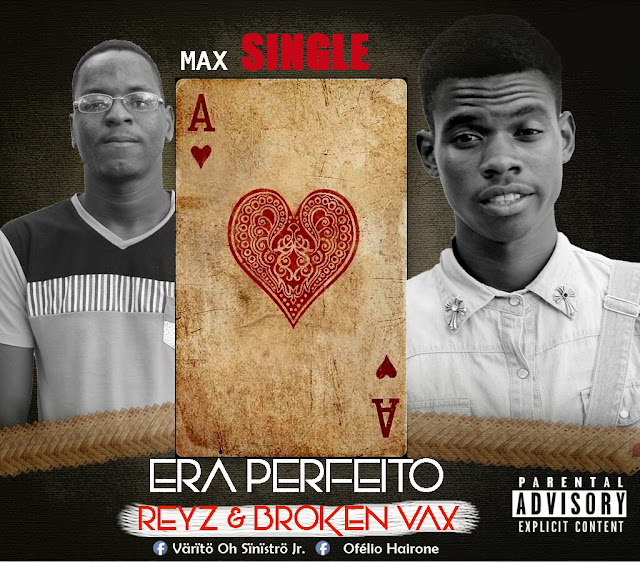 Broken & Reyz lança o single Era Perfeito
