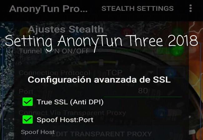 Cara Terbaru Setting AnonyTun Kartu 3 Tri (Aon Gm) Full Speed 2019 Terbaru