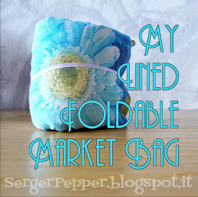 sergerpepper - my lined foldable market bag