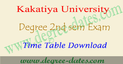 KU degree 2nd sem time table 2018 Kakatiya ug 1st year exam dates