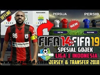 FIFA 14 Mod 19 Gojek Liga 1 Indonesia Update Transfer & Kits
