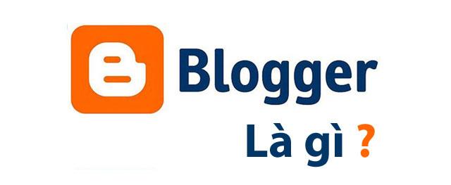Blogspot là gì? Những ưu và nhược điểm của Blogspot
