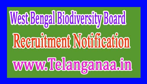 West Bengal Biodiversity Board WBBB Recruitment Notification 2017