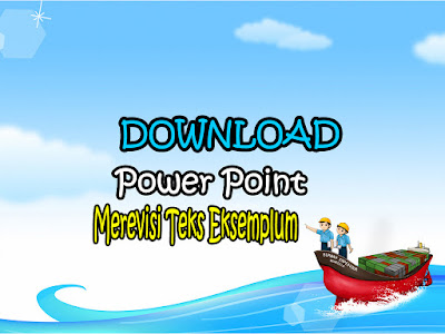 Download Power Point Merevisi Teks Eksemplum Edisi Revisi Terbaru