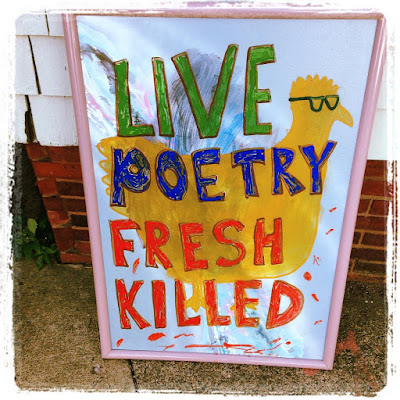 Live Poetry Fresh Killed Sign by Jim Behrle