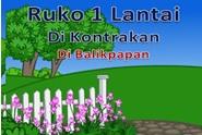 Dijual Dikontrakan: Rumah dan Ruko Jln Ahmad Yani Balikpapan