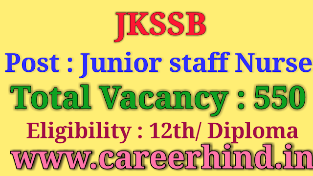 JKSSB 550 junior staff Nurse govt job recruitment 2019