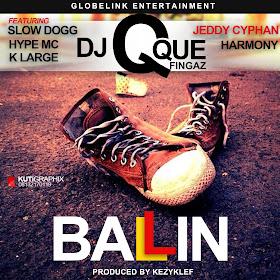 Dj QueFingaz - Balling Ft Slow Dogg, Hype Mc, Harmony, K-Large image