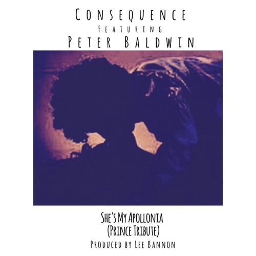 "Consequence – ""She's My Apollonia (Prince Tribute)"""