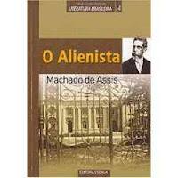 Doce Leitura: O Alienista - Machado de Assis