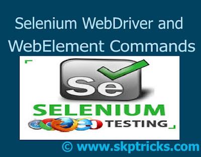 selenium webdriver webelement, selenium webdriver webelement list, selenium webdriver webelement getattribute, selenium webdriver webelement exist, selenium webdriver webelement parent, selenium webdriver webelement sendkeys, selenium webdriver webelement commands,selenium webdriver webelement click