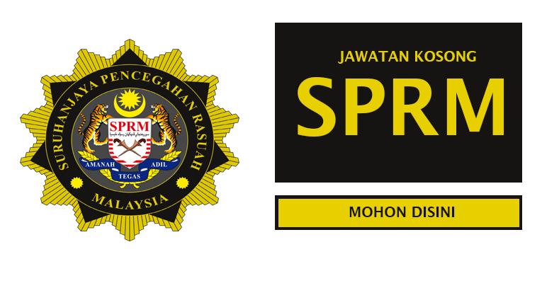 Jawatan Kosong di Suruhanjaya Pencegahan Rasuah Malaysia SPRM