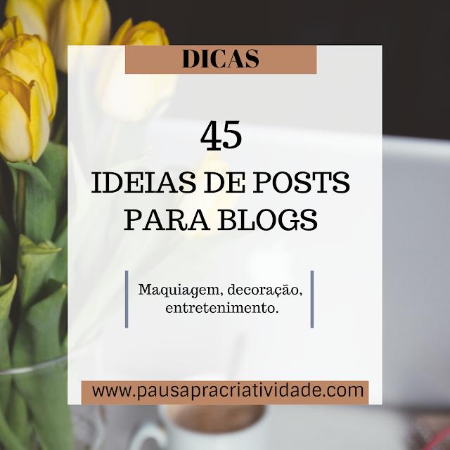 Ideias de posts para blogs femininos
