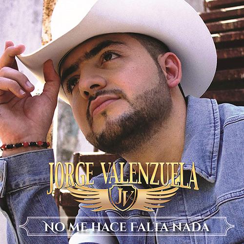 Jorge Valenzuela – No me hace falta nada (Álbum 2016)