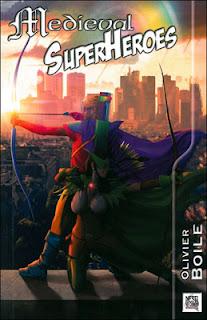 http://lesvictimesdelouve.blogspot.fr/2013/07/medieval-superheroes-de-olivier-boile.html