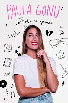 Libro - DE (CASI) TODO SE APRENDE. Paula Gonu (MR - 20 Marzo 2018) YOUTUBER portada
