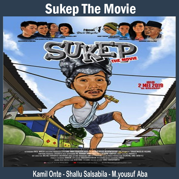 Sukep The Movie, Film Sukep The Movie, Sinopsis Sukep The Movie, Trailer Sukep The Movie, Review Sukep The Movie, Dwonload Poster Sukep The Movie