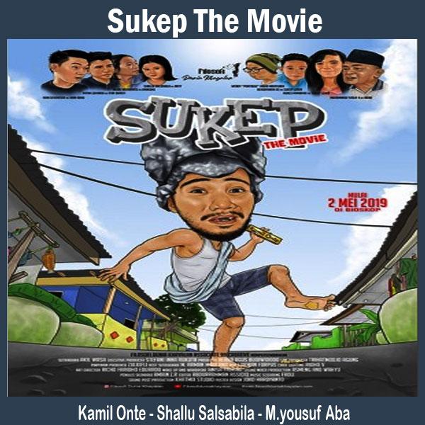 Sukep The Movie, Film Sukep The Movie, Sinopsis Sukep The Movie, Trailer Sukep The Movie, Review Sukep The Movie, Dwonload Poster Sukep The Movie