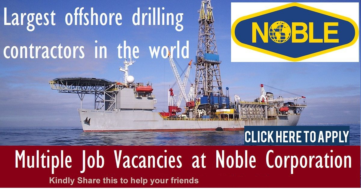 Noble Corporation Offshore Driller Hiring Freshers