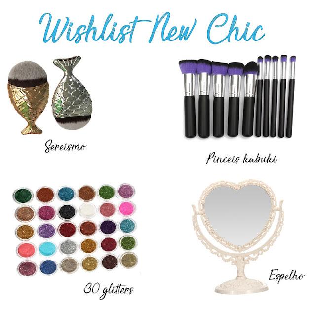 Lista de desejos new chic maquiagem