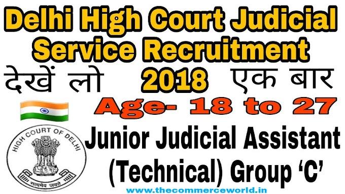 Delhi High Court Judicial Service Recruitment 2018